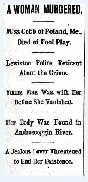 Androscoggin's Secret - The Murder of Jessie Cobb in 1900 Lewiston, Maine