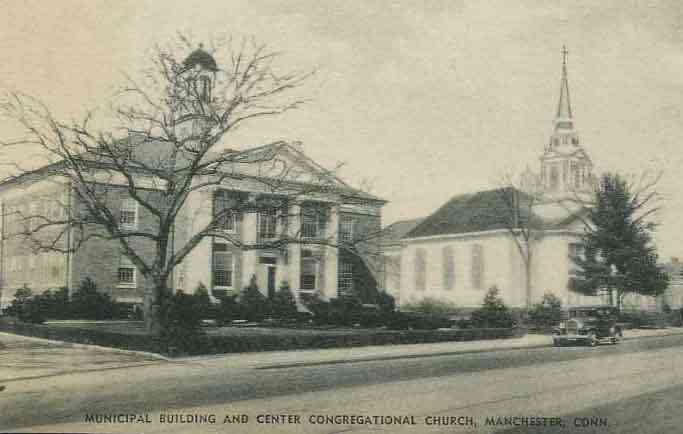 Manchester, Connecticut, USA - Municipal Building and Center Congregational Church, Manchester, Conn.